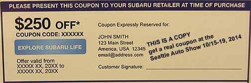Subaru coupon from the 2014 Seattle Auto Show, 10/15-19